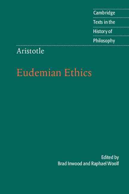 Aristotle: Eudemian Ethics By Inwood, Brad (EDT)/ Woolf, Raphael (TRN)